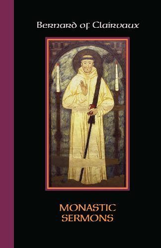Monastic Sermons - Cistercian Fathers 68 (Paperback)