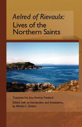 The Lives of the Northern Saints - Cistercian Fathers 71 (Paperback)