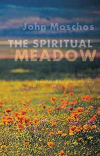 The Spiritual Meadow: By John Moschos - Cistercian Studies 139 (Paperback)