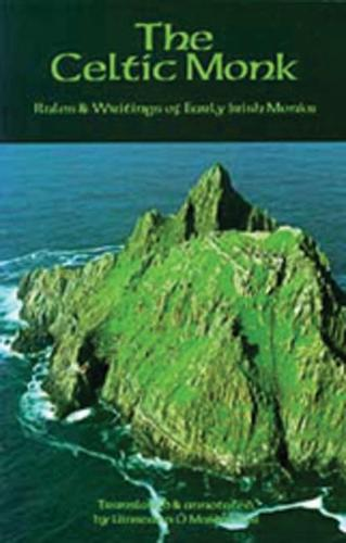 The Celtic Monk: Rules and Writings of Early Irish Monks - Cistercian Studies 162 (Paperback)
