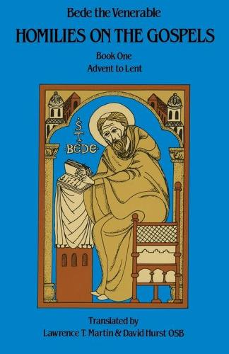 Homilies on the Gospel Book One - Advent to Lent - Cistercian Studies 110 (Paperback)