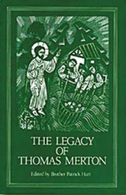 The Legacy of Thomas Merton - Cistercian Studies 92 (Paperback)