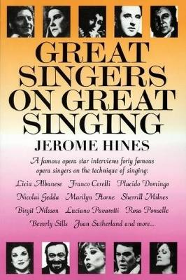 Jerome Hines: Great Singers On Great Singing (Paperback)
