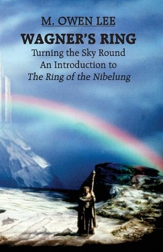"""Wagner's """"Ring"""": Turning the Sky Around (Paperback)"""