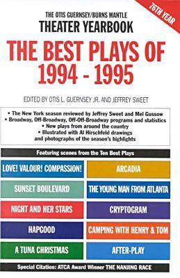 The Best Plays of 1994-1995: The Otis Guernsey/Burns Mantle Theater Yearbook - Best Plays (Hardback)