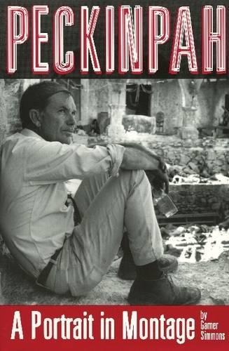 Peckinpah: A Portrait in Montage (Paperback)