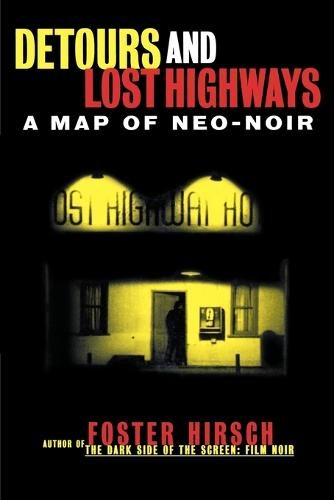 Detours and Lost Highways: A Map of Neo-noir (Paperback)