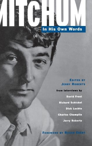 Mitchum: In His Own Words (Hardback)