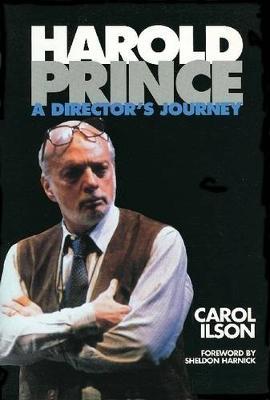 Harold Prince: A Director's Journal (Paperback)