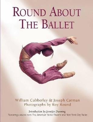 Round About the Ballet (Hardback)