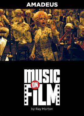 Amadeus - Music on Film Series (Paperback)