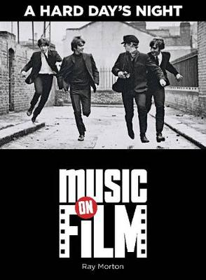 A Hard Day's Night - Music on Film (Paperback)