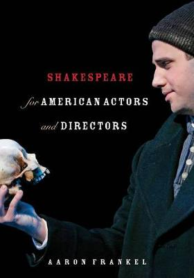 Shakespeare for American Actors and Directors (Paperback)