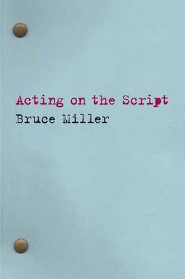 Acting on the Script (Paperback)