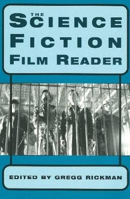 The Science Fiction Film Reader (Paperback)