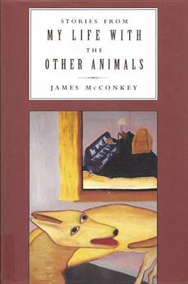 Stories from My Life with Other Animals (Hardback)