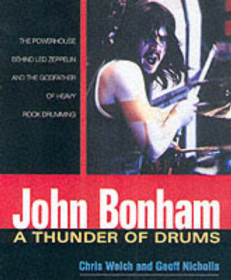 John Bonham: A Thunder of Drums (Paperback)