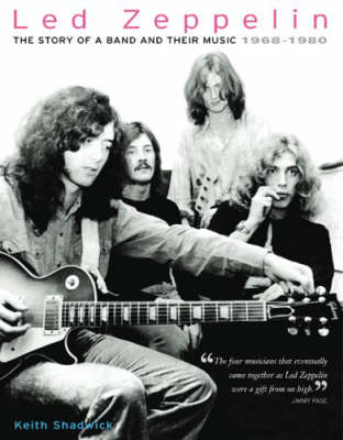 Led Zeppelin: The Story Of A Band And Their Music - 1968-1980 (Paperback)