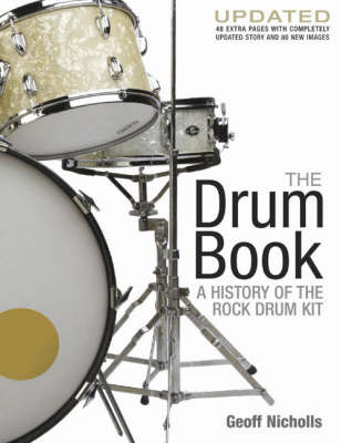 The Drum Book: A History of the Rock Drum Kit (Paperback)