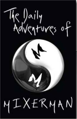 The Daily Adventures of Mixerman (Hardback)