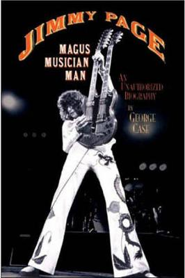 Jimmy Page: Magus Musician Man: An Unauthorised Biography (Paperback)