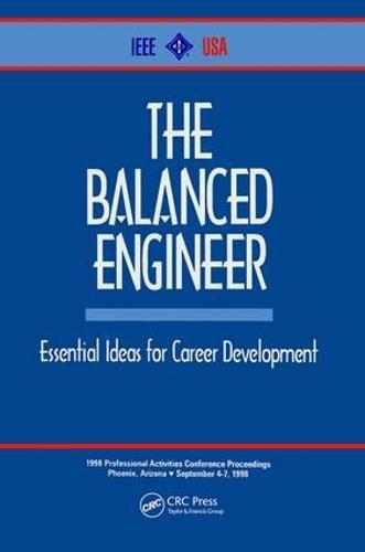 The Balanced Engineer: Essential Ideas for Career Development (Hardback)