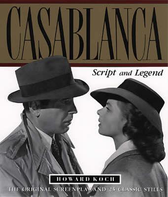Casablanca: Script and Legend (Paperback)
