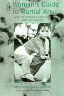 Woman's Guide To Martial Arts (Paperback)