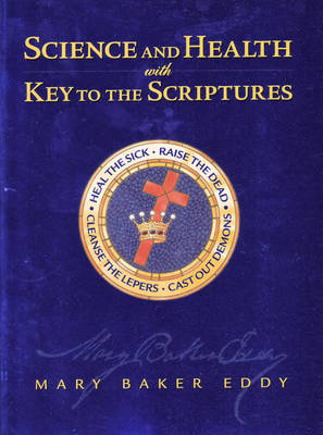 Science and Health: With Key to the Scriptures (Paperback)