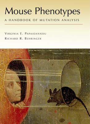 Mouse Phenotypes: A Handbook of Mutation Analysis (Spiral bound)