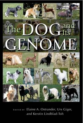 The Dog and Its Genome - Cold Spring Harbor Monograph Series No. 44 (Paperback)