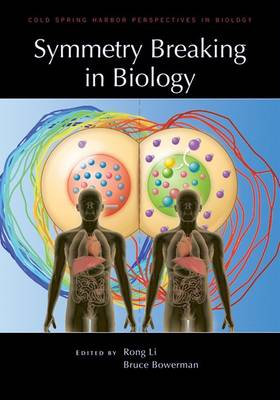 Symmetry Breaking in Biology - Cold Spring Harbor Perspectives in Biology (Hardback)