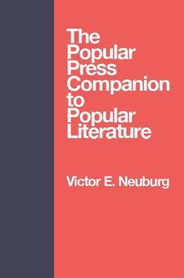 Popular Press Companion to Popu (Hardback)