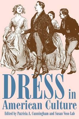Dress in American Culture (Paperback)