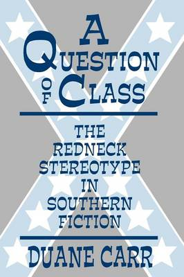 Question of Class the Redneck (Paperback)