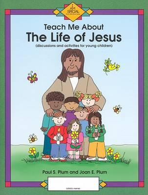 Jesus - Teach Me About (Paperback)