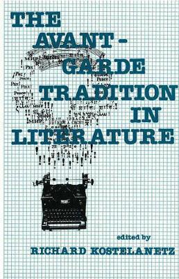 The Avant-Garde Tradition In Literature (Hardback)
