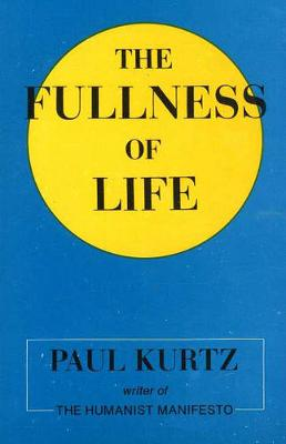 The Fullness Of Life (Paperback)