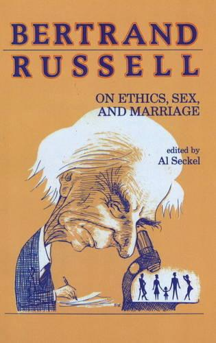 Bertrand Russell On Ethics, Sex, And Marriage (Paperback)
