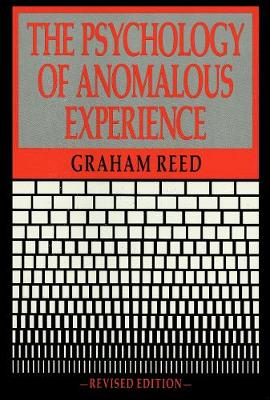 The Psychology Of Anomalous Experience (Paperback)