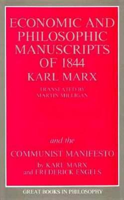 The Economic And Philosophic Manuscripts Of 1844 And The Communist Manifesto (Paperback)