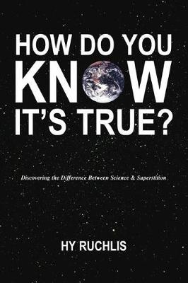 How Do You Know It's True? (Paperback)