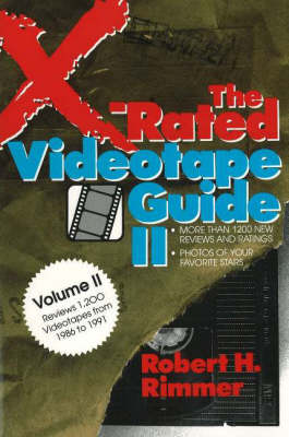 The X-Rated Videotape Guide, 1986-1991 (Paperback)