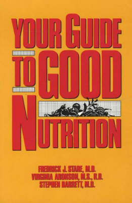 Your Guide To Good Nutrition (Paperback)
