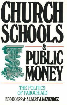 Church Schools And Public Money (Paperback)