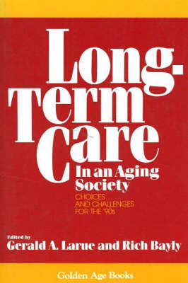 Long-Term Care In An Aging Society (Paperback)