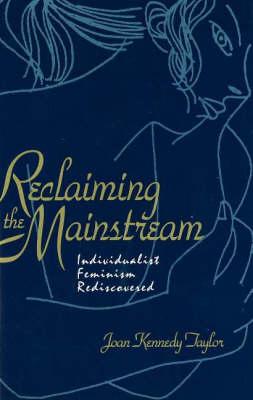 Reclaiming The Mainstream (Hardback)
