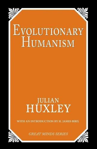 Evolutionary Humanism (Paperback)