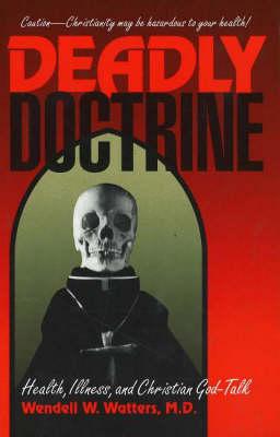 Deadly Doctrine (Hardback)