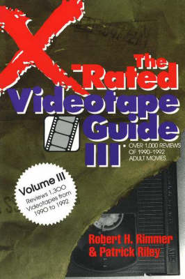 The X-Rated Videotape Guide, 1990-1992 (Paperback)